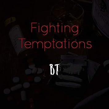 Fighting Temptations