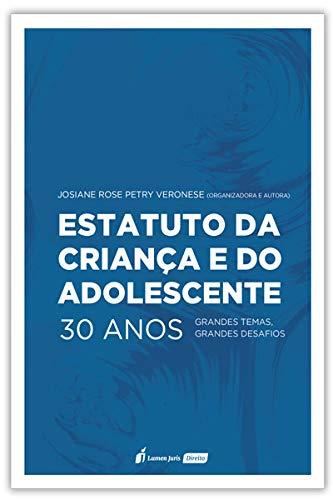 Estatuto da Criança e do Adolescente 30 Anos - 2020