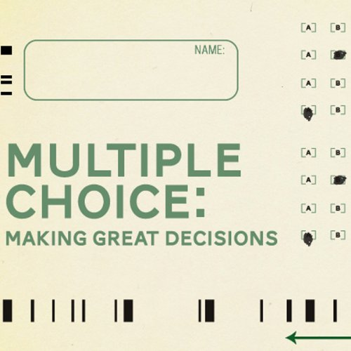 Multiple Choice: Decision-Making Questions audiobook cover art