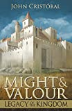 Might & Valour: Legacy of the Kingdom