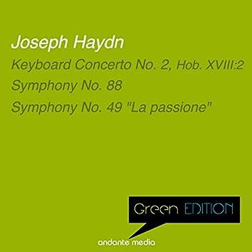 """Green Edition - Haydn: Keyboard Concerto No. 2  & Symphonies Nos. 88, 49 """"La passione"""""""