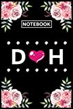 Notebook H D: Lined Awesome Gift for Monogram first Letter H D of name alphabet Flowers Notebook, Pretty Floral Diary Journal for Personalized gifts ideas in Holiday for Women, Girls, Men and Teens