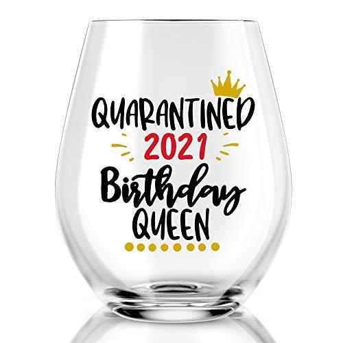 Quarantine 2021 Birthday Queen Wine Glass, birthday wine glass, 30th, 40th, 50th, 60th, 70th, 80th, Social Distancing Gifts for Women, Mom, Wife, Aunt, Grandma, Friends, Sister, Coworkers, Boss, BFF