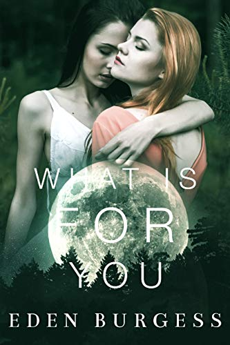 What Is For You (What Is For You Will Not Go By You Book 1)