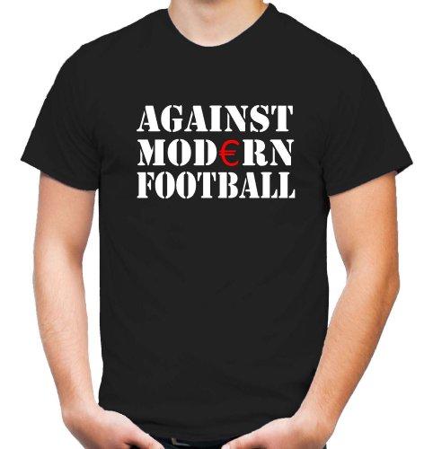 Against Modern Football T-Shirt | Ultras | Pyro | Fussball | Crime | Männer | Herrn | Fun | Fan (XL)