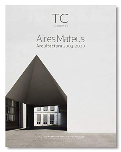 Aires Mateus. Arquitectura 2003- 2020: 145