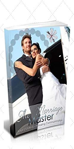 SE UN BUEN ESPOSO EN EL MATRIMONIO : Todo lo que debe saber Usted sobre el matrimonio