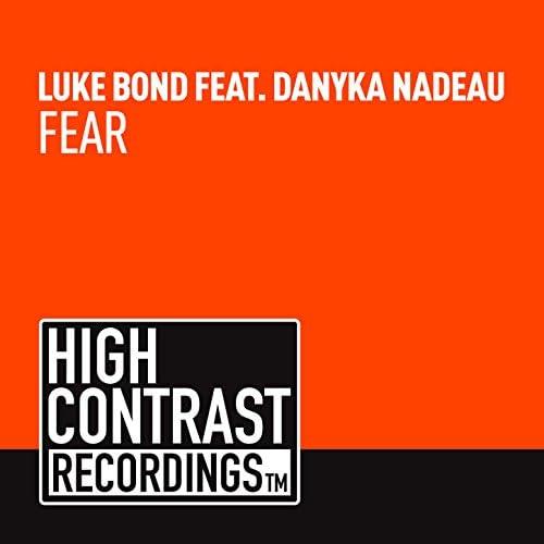 Luke Bond, Danyka Nadeau