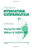 Theories in Intercultural Communication (International and Intercultural Communication Annual)