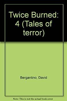 Twice Burned - Book #4 of the Freddy Krueger's Tales of Terror