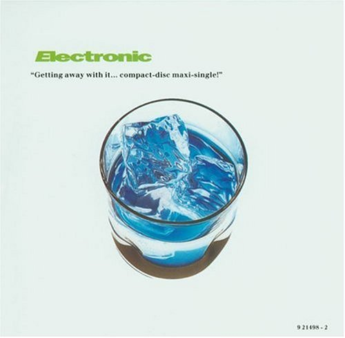 Getting Away With It / Lucky Bag (7-Track Remix EP) by Electronic (1990-03-12)