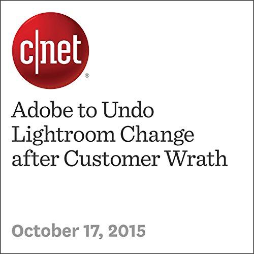 Adobe to Undo Lightroom Change after Customer Wrath audiobook cover art