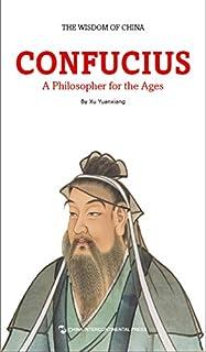 一代宗师-孔子(中国智慧丛书)(英文版) (中国智慧系列丛书) (English Edition)