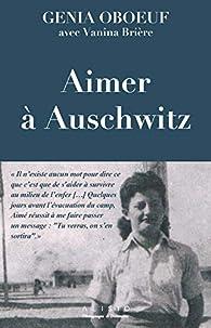 Aimer à Auschwitz par Genia Oboeuf