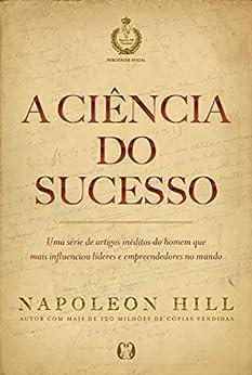 A ciência do sucesso por [Napoleon Hill]