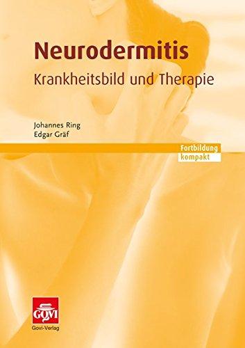 Neurodermitis – Krankheitsbild und Therapie: Fortbildung kompakt (Govi)