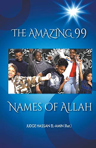 The Amazing 99 Names of Allah