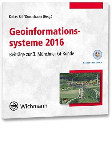 Geoinformationssysteme 2016, 1 CD-ROMBeiträge zur 3. Münchner GI-Runde
