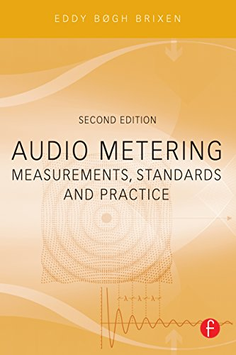 Audio Metering: Measurements, Standards and Practice (Audio Engineering Society Presents) (English Edition)