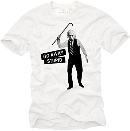 MAKAYA Camisetas Frikis Hombre - GO Away Stupid