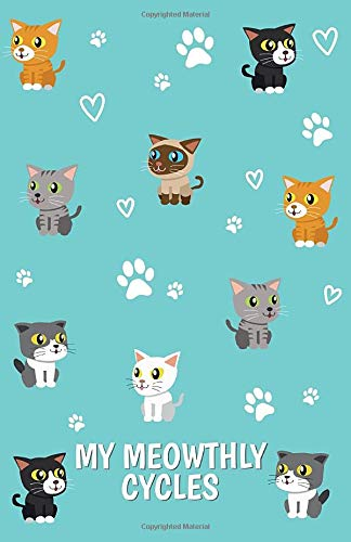 My Meowthly Cycles: Period Journal | Menstrual Cycle Tracker | Monitor Your PMS Symptoms | Undated 4 Year Monthly Calendar