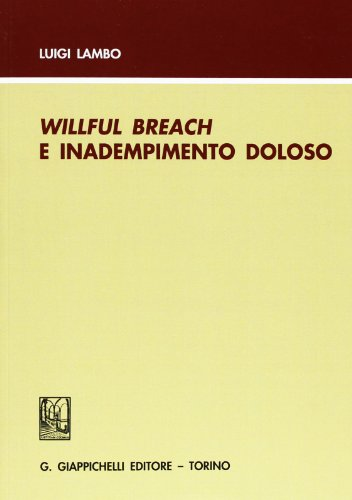 Willful breach e inadempimento doloso