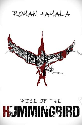 Rise of the Hummingbird