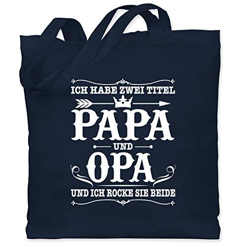 Shirtracer Vatertagsgeschenk - Ich habe zwei Titel Papa und Opa/Vintage - weiß - Unisize - Navy Blau - Spruch - WM101 - Stoffbeutel aus Baumwolle Jutebeutel lange Henkel