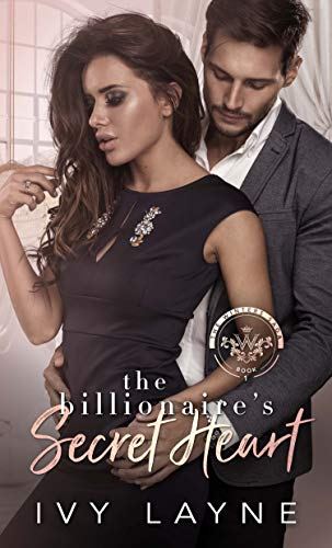 The Billionaire's Secret Heart (The Winters Saga Book 1)