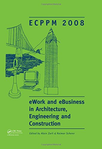 Zarli, A: eWork and eBusiness in Architecture, Engineering a: Ecppm 2008