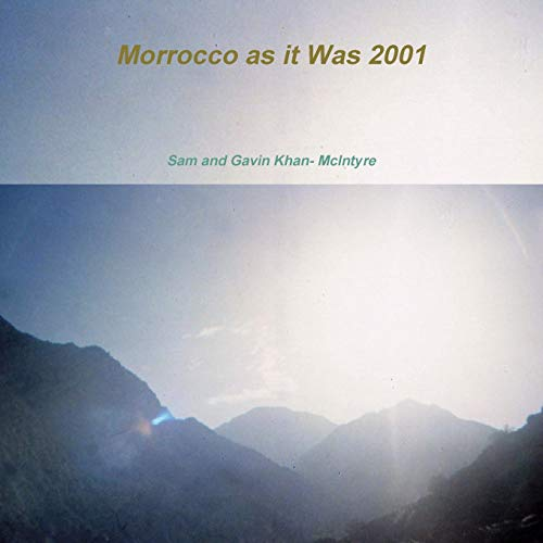 Morrocco as it Was 2001
