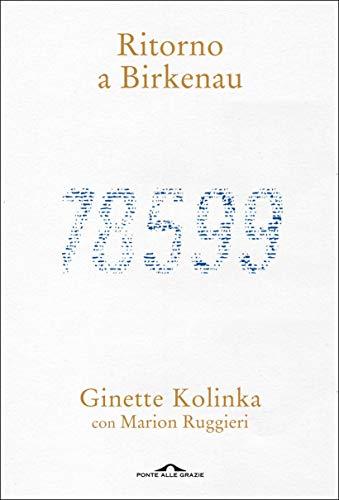 Ritorno a Birkenau eBook: Ruggieri, Marion, Kolinka, Ginette ...