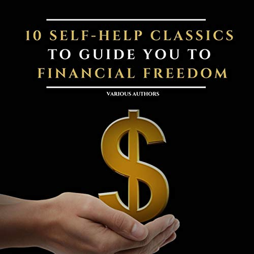 10 Self-Help Classics to Guide You to Financial Freedom audiobook cover art