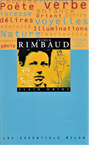 Les essentiels Milan: Arthur Rimbaud (Les Essentiels Nø32)