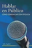 Hablar en público, de John English