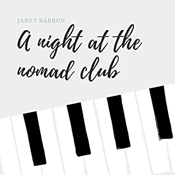 A Night at The Nomad Club