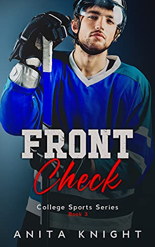 Front Check: A College Hockey Romance (College Sports Series Book 3) (English Edition)