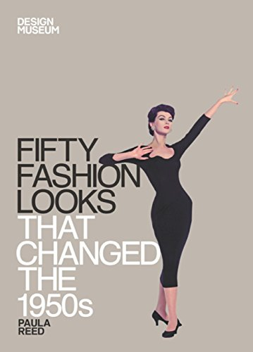 Fifty Fashion Looks that Changed the 1950s: Design Museum Fifty (English Edition)