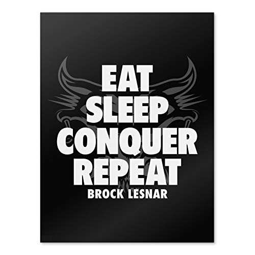 GRAPHICS & MORE WWE Brock Lesnar Eat, Sleep, Conquer, Repeat Home Business Office Schild 18