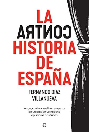 La ContraHistoria de España de Fernando Díaz Villanueva