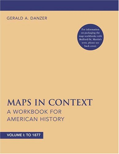 Maps in Context: A Workbook for American History: 1