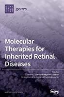 Molecular Therapies for Inherited Retinal Diseases
