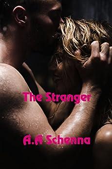 The Stranger by [A. A. Schenna]