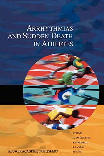Arrhythmias and Sudden Death in Athletes (Developments in Cardiovascular Medicine (232), Band 232)