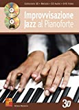 Improvvisazione jazz al pianoforte in 3D - 1 Libro + 1 CD + 1 DVD