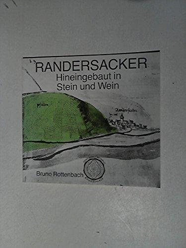 Randersacker - hineingebaut in Stein und Wein.