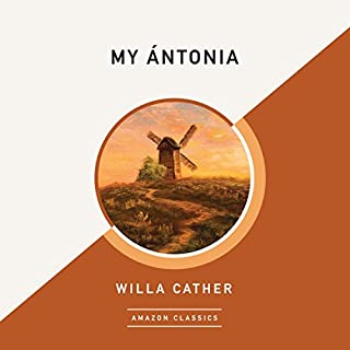 My Ántonia (AmazonClassics Edition)                   Written by:                                                                                                                                 Willa Cather                               Narrated by:                                                                                                                                 David Colacci                      Length: 7 hrs and 57 mins     1 rating     Overall 5.0