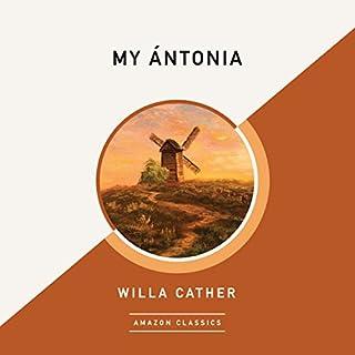 My Ántonia (AmazonClassics Edition)                   Auteur(s):                                                                                                                                 Willa Cather                               Narrateur(s):                                                                                                                                 David Colacci                      Durée: 7 h et 57 min     1 évaluation     Au global 5,0