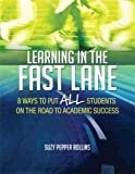 Learning in the Fast Lane by Suzy Rollins