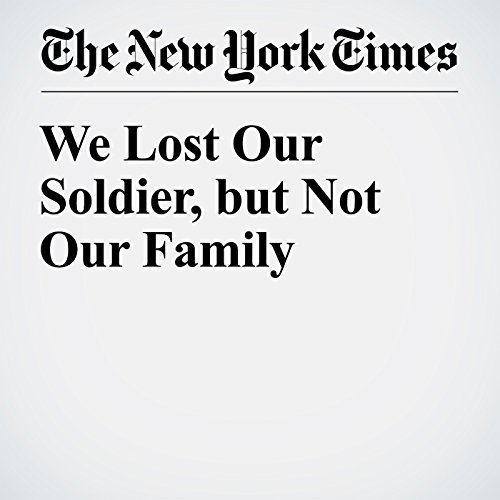 We Lost Our Soldier, but Not Our Family audiobook cover art